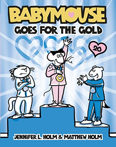 Babymouse #20: Babymouse Goes for the Gold (English Edition)