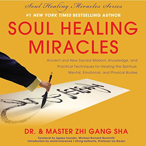 Soul Healing Miracles audiobook cover art