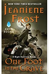One Foot in the Grave: A Night Huntress Novel Kindle Edition