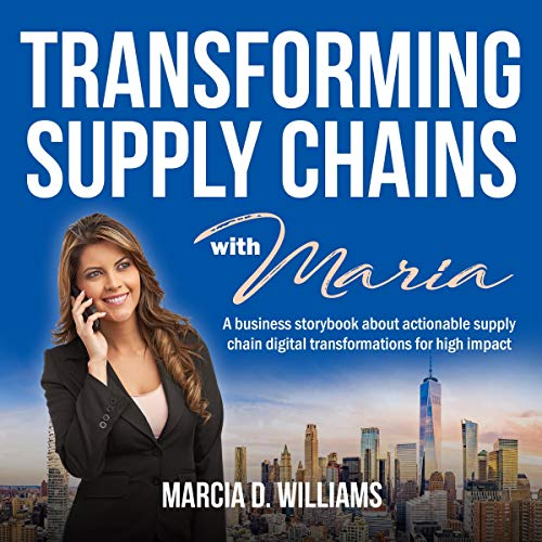 Transforming Supply Chains with Maria  By  cover art