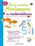 Gran cuaderno Montessori de matemáticas (LAROUSSE - Infantil / Juvenil - Castellano - A partir de 3 ...