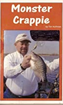 Monster Crappie (Instructional Fishing Series, Volume 5)