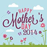 Happy Mothers Day 2014 - Beautiful Instrumental Piano for Mom's Special Day, Breakfast in Bed, Or Family Dinner with What a Wonderful World, My Favorite Things, Canon in D, Ballade Pour Adeline and More!