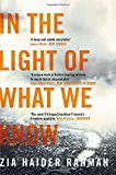 In the Light of What We Know by Zia Haider Rahman (2015-01-01)