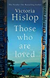 Those Who Are Loved: The compell...