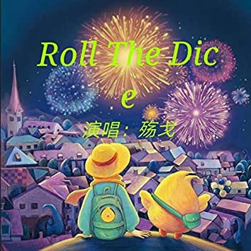 Roll The Dic