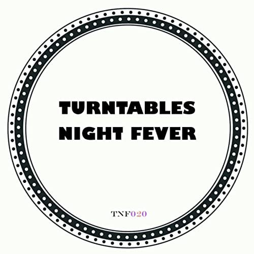 Turntables Night Fever