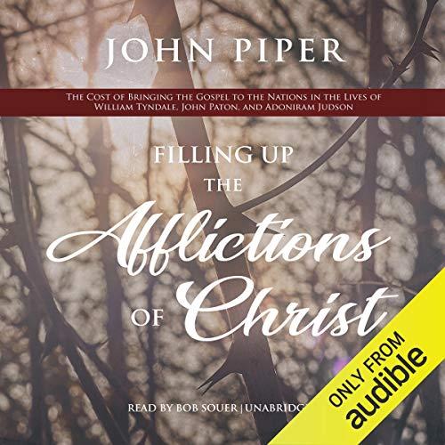 Page de couverture de Filling up the Afflictions of Christ