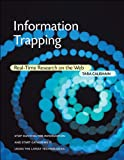 Information Trapping: Real-Time Research on the Web (English Edition)