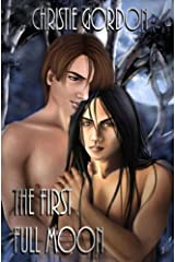 The First Full Moon Kindle Edition