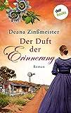 Der Duft der Erinnerung: Die Australien-Saga - Band 2: Roman