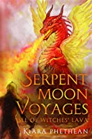 Serpent Moon Voyages Isle of Witches' Lava