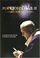 John Paul II: Saint for Our Times [DVD] [Import]