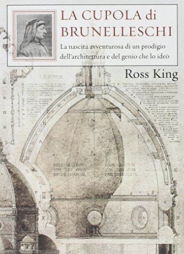 La Cupola DI Brunelleschi by Ross King (2010-10-07)