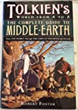 Tolkien's World from A to Z: The Complete Reference Guide to Middle-Earth