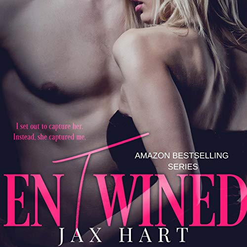 Entwined: An Arrogant Billionaire Meets His Match cover art