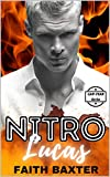 NITRO: Lucas's Story: A Contemporary New Adult Unknown Love Triangle Romance (GAP YEAR SERIES Book 2) (English Edition)