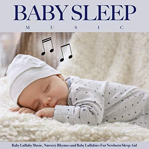Baby Lullaby, Baby Sleep Music & Baby Music Experience