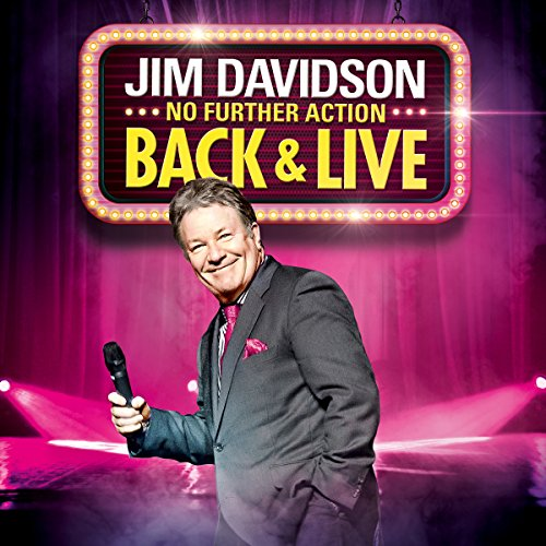 Jim Davidson - Back and Live (No Further Action) audiobook cover art
