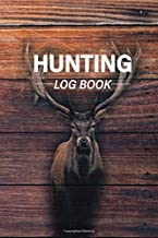 Hunting Log Book: Deer Hunting Edition