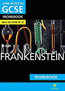 York Notes for GCSE (9-1): Frankenstein WORKBOOK - The ideal way to catch up, test your knowledge and feel ready for 2021 ...