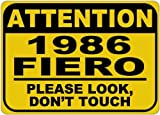 VinMea Señal de Advertencia de Aluminio con Texto en inglés Personalized Parking Signs 1986 86 Pontiac Fiero Please Look Don't Touch, 30,5 x 40,6 cm