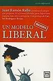 Un Modelo Realmente Liberal: Juan Ramón Rallo, Coordina El Equipo Que Propone 33 Reformas Liberales Para Lograr Una España Más Libre y Próspera. (Acción Empresarial)