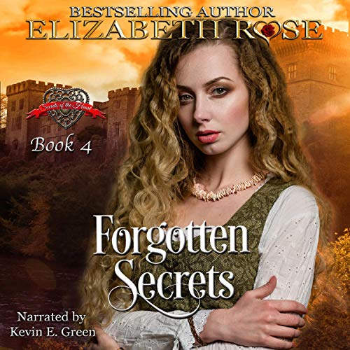 Forgotten Secrets Audiobook By Elizabeth Rose cover art