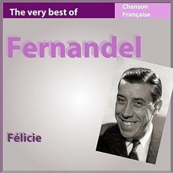 The Very Best of Fernandel: Félicie (Les incontournables de la chanson française)