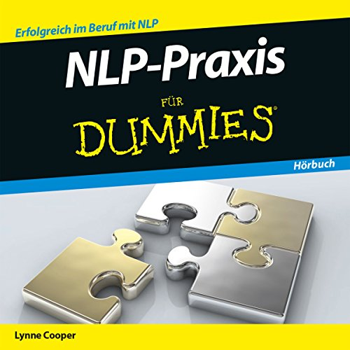 NLP-Praxis für Dummies                   By:                                                                                                                                 Lynne Cooper                               Narrated by:                                                                                                                                 Michael Mentzel                      Length: 1 hr and 12 mins     Not rated yet     Overall 0.0
