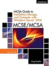 MCSA Guide to Installation, Storage, and Compute with Microsoft Windows Server 2016, Exam 70-740 (Networking)