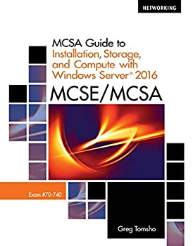 MCSA Guide to Installation Storage and Compute with MicrosoftWindows Server 2016 Exam 70-740  Networking