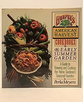 Early Summer Garden (Burpee's American Harvest Cookbooks) 0671633635 Book Cover