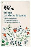 Trilogía Las chicas de campo: Las chicas de campo | La chica de ojos verdes | Chicas felizmente casadas (Contemporánea)
