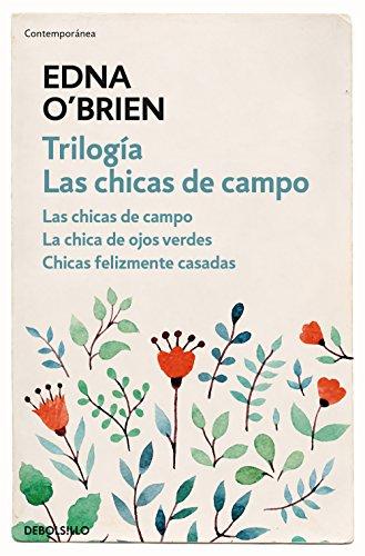 Trilogía Las Chicas De Campo Las Chicas De Campo La Chica De Ojos Verdes Chicas Felizmente Casadas Spanish Edition Ebook O Brien Edna Kindle Store