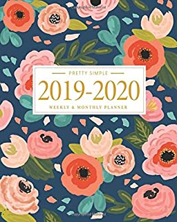Pretty Simple Planners 2019 - 2020 Planner Weekly and Monthly: Calendar Schedule + Academic Organizer | Inspirational Quotes and Navy Floral Cover | ... July 2020 (2019-2020 Pretty Simple Planners)