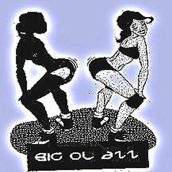 Big Ol Azz (Powefolks Entertainment)