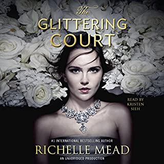 The Glittering Court: The Glittering Court, Book 1                   By:                                                                                                                                 Richelle Mead                               Narrated by:                                                                                                                                 Kristen Sieh                      Length: 12 hrs and 53 mins     1,075 ratings     Overall 4.3