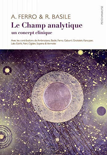 Le Champ analytique: Un concept clinique