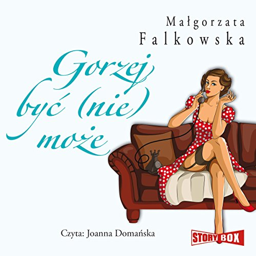 Gorzej byc (nie) moze audiobook cover art