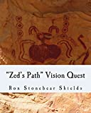 'Zed's Path' Vision Quest: Zed's Path Book 2