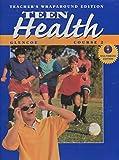 Teacher's for Use with Teen Health Course 2