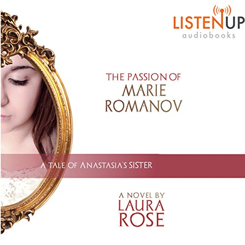 The Passion of Marie Romanov audiobook cover art