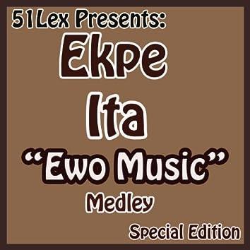 51 Lex Presents Ewo Music Medley