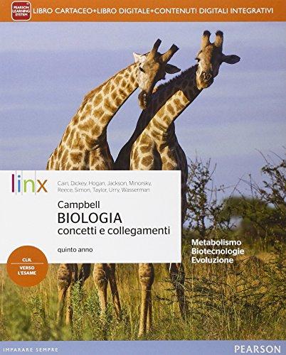 Campbell biologia concetti e collegamenti. Per le Scuole superiori. Con e-book. Con espansione online: 5