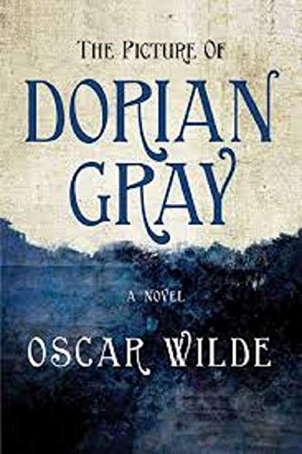The Picture of Dorian Gray ( Annotated & Illustrated ) (English Edition)