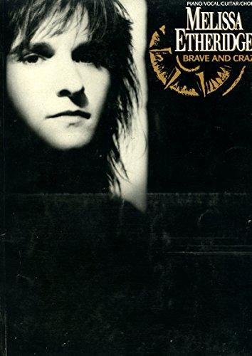 Melissa Etheridge: Brave & Crazy