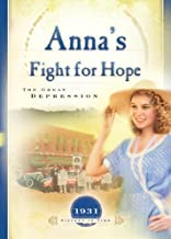 Anna's Fight for Hope: The Great Depression (1931) (Sisters in Time #20)