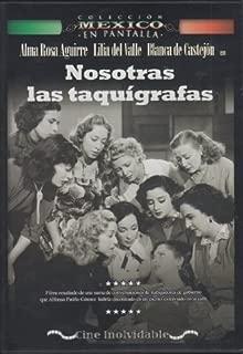 Nosotras Las Taquigrafas by Alma Rosa Aguirre