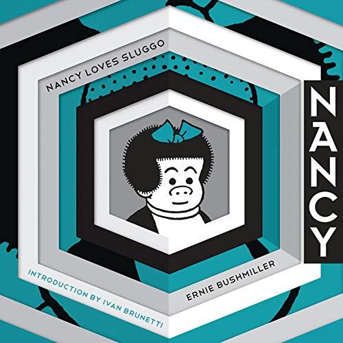 Nancy Loves Sluggo: Complete Dailies 1949-1951 (Ernie...